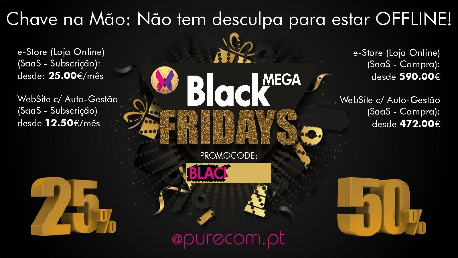 #Black Friday #Descontos #Promoção #25% + 25%